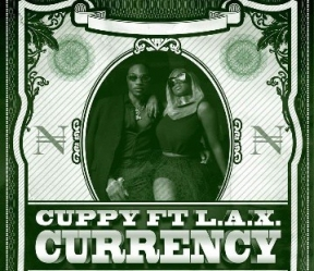 DJ Cuppy - Currency Ft. L.A.X